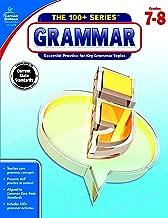 Carson-Dellosa The 100+ Series Grammar Workbook, Grades 7-8
