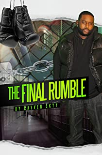 The Final Rumble (The Rumble Series Book 3)