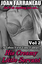 His Creamy Little Servant 2: A Forbidden First Time Milking Fantasy