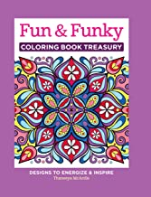 Fun & Funky Coloring Book Treasury: Designs to Energize and Inspire (Design Originals) 208 Pages with 96 Groovy One-Side-O...