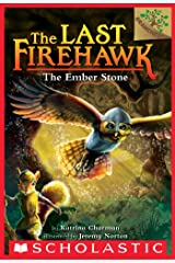 The Ember Stone: A Branches Book (The Last Firehawk #1) Kindle Edition