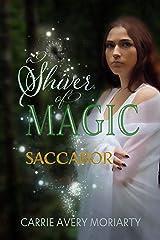 Saccabor (A Shiver of Magic Book 4) Kindle Edition