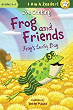 Frog and Friends: Frog's Lucky Day 7 (I Am a Reader!: Frog and Friends)