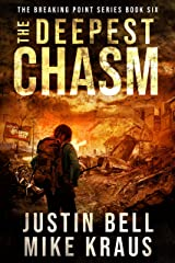 The Deepest Chasm: The Breaking Point Book 6: (A Post-Apocalyptic EMP Survival Thriller) Kindle Edition
