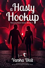 A Hasty Hookup (Wallflower Series Book 1) Kindle Edition