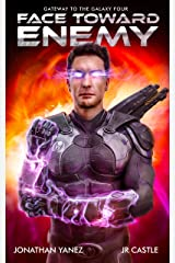 Face Toward Enemy: A Space Adventure Legend (Gateway to the Galaxy Book 4) Kindle Edition