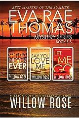 The Eva Rae Thomas Mystery Series: Book 3-5 Kindle Edition