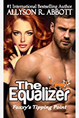 The Equalizer: Foxxy's Tipping Point (Foxxy: The Equalizer Book 1) Kindle Edition
