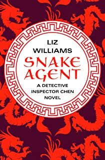 Snake Agent (The Detective Inspector Chen Novels Book 1) (English Edition)