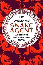 Snake Agent (The Detective Inspector Chen Novels Book 1)