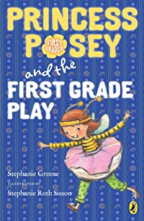 Princess Posey and the First Grade Play (Princess Posey, First Grader)