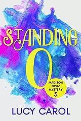 Standing O (Madison Cruz Mystery Book 5) Kindle Edition