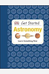Get Started: Astronomy: Learn Something New Capa dura