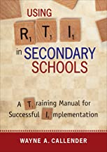 Using RTI in Secondary Schools: A Training Manual for Successful Implementation (English Edition)