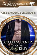 Close Encounters of the Sexy Kind: In the Stars Romance