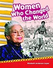 Women Who Changed the World - Social Studies Book for Kids - Great for School Projects and Book Reports (Primary Source Readers)