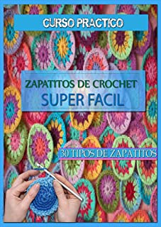 Zapatitos de crochet super facil: curso practico (Spanish Edition)