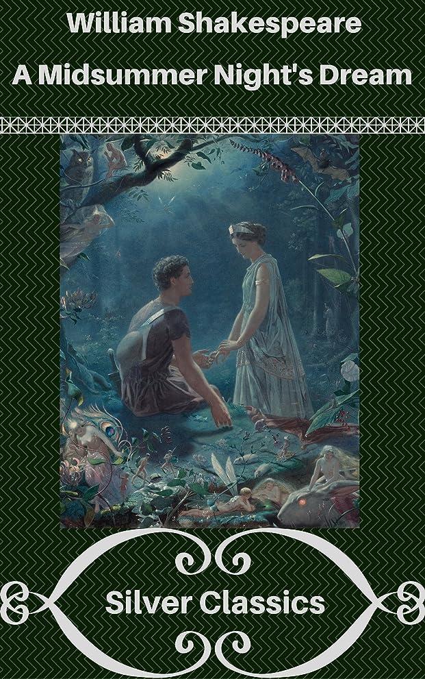 椅子阻害するピルファーA Midsummer Night's Dream (Silver Classics) (English Edition)