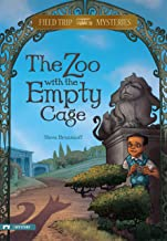 Field Trip Mysteries: The Zoo with the Empty Cage