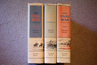 The Civil War -- A Narrative -- Vol 1 Fort Sumter to Perryville 1958, Vol 2 Fredericksburg to Meridian 1963, Vol 3 Red Riv...