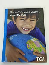 Social Studies Alive! Me and My World TCI Student Edition 2016