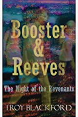 Booster & Reeves: The Night of the Revenants Kindle Edition