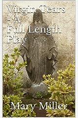 Virgin Tears - A Full Length Play: Anniversary Edition Kindle Edition