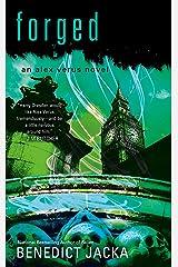Forged (An Alex Verus Novel Book 11) Kindle Edition