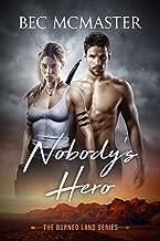 Nobody's Hero (The Burned Lands Book 1)