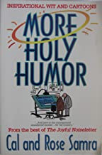 More Holy Humor, Inspirational Wit and Cartoons From the Best of The Joyful Noiseletter