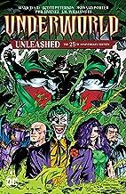 Underworld Unleashed: The 25th Anniversary Edition (Underworld Unleashed (1995))