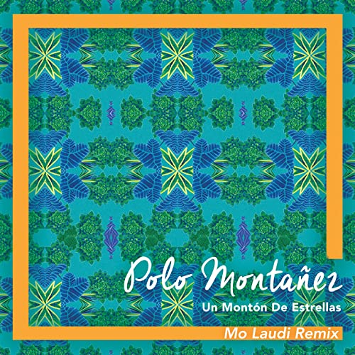 Un Montón de Estrellas (Mo Laudi Remix) de Polo Montañez en Amazon ...
