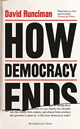 How Democracy Ends (English Edition)
