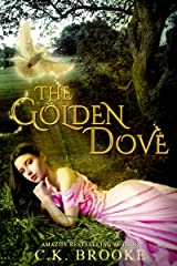 The Golden Dove Kindle Edition