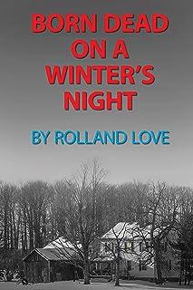 Born Dead on a Winter's Night: ❤️ MEMOIR (Ozark Mountains Stories Book 10)