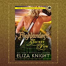 The Highlander's Secret Vow: The Sutherland Legacy Series, Book 4