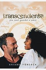 Transcendente: Pra você guardei o amor eBook Kindle
