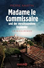 Madame le Commissaire und der verschwundene Engländer: Kriminalroman (Ein Fall für..