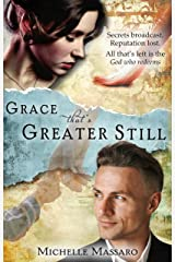 Grace that's Greater Still (Grace Series Book 3) Kindle Edition