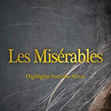 Les Misérables (Highlights from the Movie)