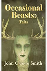 Occasional Beasts: Tales Kindle Edition