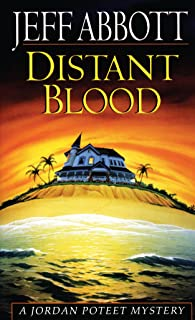 Distant Blood (Jordan Poteet Book 4) (English Edition)