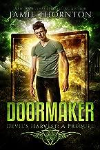 Doormaker: Devil's Harvest (A Short Story Prequel)