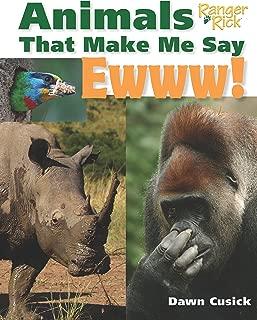 Animals That Make Me Say Ewww! (National Wildlife Federation)
