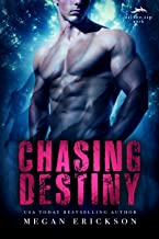Chasing Destiny (Silver Tip Pack Book 2)