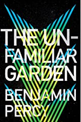 The Unfamiliar Garden (The Comet Cycle Book 2) Kindle Edition