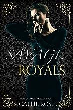 Savage Royals: A High School Bully Romance (Boys of Oak Park Prep Book 1)