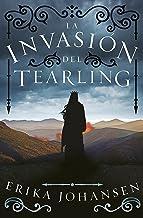 La invasión del Tearling (La Reina del Tearling 2) (Spanish Edition)