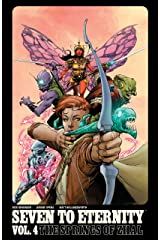 Seven to Eternity Vol. 4: The Springs of Zhal Kindle Edition