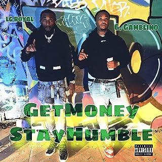GetMoney StayHumble (feat. G. gamblino) [Explicit]